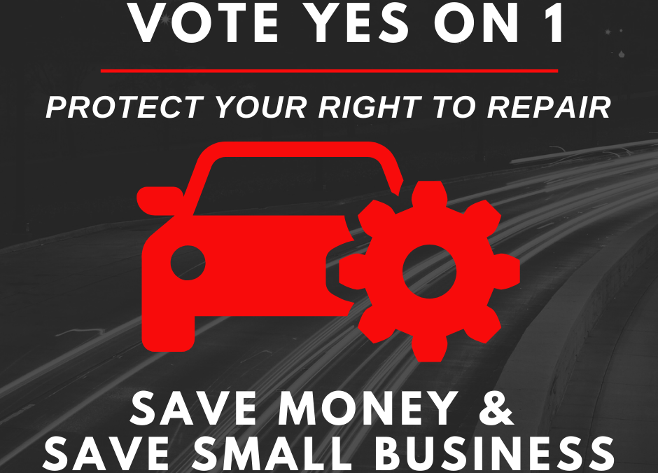 Vote Yes on 1: Your Right to Repair!